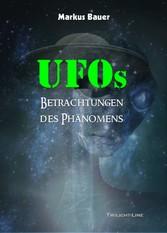 UFOs: Betrachtungen des Phänomens