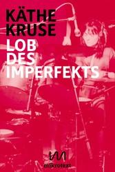 Lob des Imperfekts - Kunst, Musik und Wohnen im...