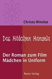 Das Mädchen Manuela - Der Roman zum Film Mädche...