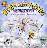 Der kleine König - Wintergeschichten - Wartet a...