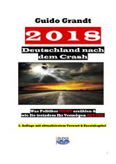 2018 - Deutschland nach dem Crash - Was Politik...