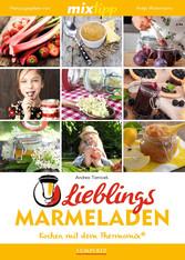 MIXtipp Lieblings-Marmeladen - Kochen mit dem T...