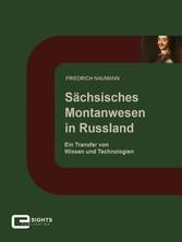 Sächsisches Montanwesen in Russland - Ein Trans...