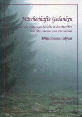 Märchenhafte Gedanken über die Zeitzeugen in den Märchen vom Matriarchat zum Patriarchat - Märchenanalyse