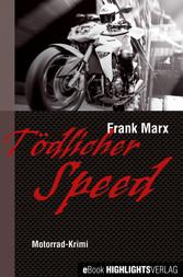 Tödlicher Speed - Motorrad-Krimi