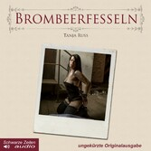 Brombeerfesseln - Ein BDSM-Liebesroman