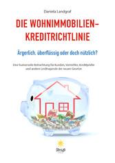 Die Wohnimmobilienkreditrichtlinie - Ärgerlich,...