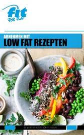 Abnehmen mit Low Fat Rezepten - Die 40 besten R...
