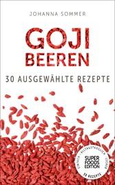 Superfoods Edition - Goji Beeren: 30 ausgewählt...