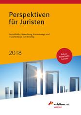 Perspektiven für Juristen 2018 - Berufsbilder, ...
