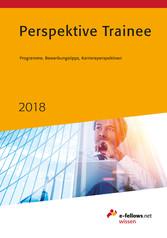 Perspektive Trainee 2018 - Programme, Bewerbung...