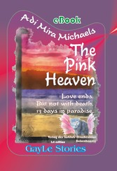 The Pink Heaven, Part B - Trilogy of eternity: ...