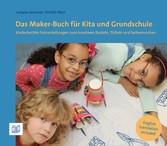 Das Maker-Buch für Kita und Grundschule - Kinde...