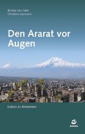 Den Ararat vor Augen - Leben in Armenien