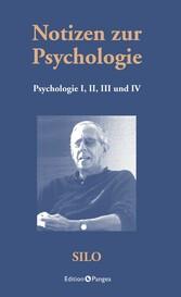 Notizen zur Psychologie - Psychologie I, II, II...