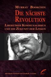 Die nächste Revolution - Libertärer Kommunalism...