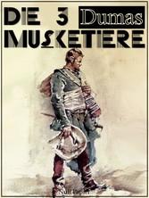 Die drei Musketiere - Überarbeitete Altfassung