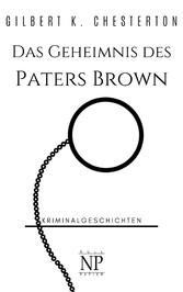 Das Geheimnis des Paters Brown - Und andere Kur...