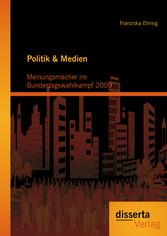 Politik & Medien: Meinungsmacher im Bundestagsw...