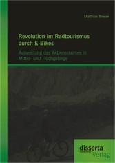Revolution im Radtourismus durch E-Bikes: Auswe...