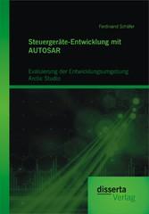 Steuergeräte-Entwicklung mit AUTOSAR: Evaluieru...