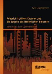 Friedrich Schillers Dramen und die Epoche des i...