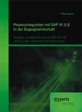 Prozessintegration mit SAP XI 3.0 in der Engerg...