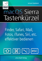 macOS Sierra Tastenkürzel - Siri, Finder, Safar...