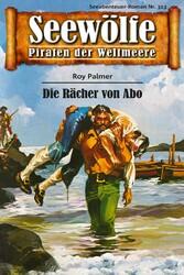 Seewölfe - Piraten der Weltmeere 313 - Die Räch...