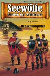 Seewölfe - Piraten der Weltmeere 392 - Der Schuldspruch