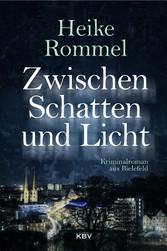 Zwischen Schatten und Licht - Kriminalroman aus...