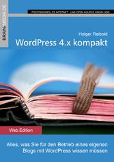 WordPress 4.x kompakt - Alles, was Sie für den ...