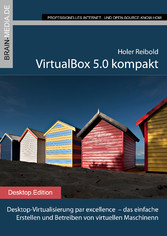 VirtualBox 5.0 kompakt - Desktop-Virtualisierun...