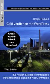 Geld verdienen mit WordPress - So nutzen Sie da...