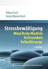 Stressbewältigung - Mind-Body-Medizin, Achtsamk...