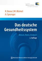 Das deutsche Gesundheitssystem - Akteure, Daten...