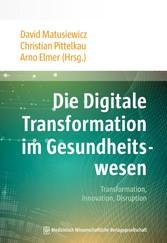 Die Digitale Transformation im Gesundheitswesen...