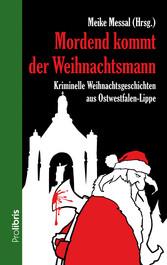Mordend kommt der Weihnachtsmann - Kriminelle W...