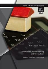Finanzielle Restrukturierung und Übernahme: Cha...