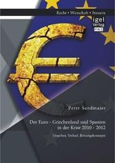 Der Euro - Griechenland und Spanien in der Kris...