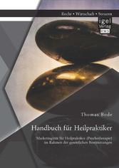 Handbuch für Heilpraktiker: Marketingmix für He...