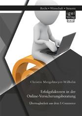 Erfolgsfaktoren in der Online-Versicherungsbera...