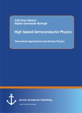 High Speed Semiconductor Physics. Theoretical A...