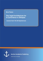 The Legal Architecture for E-Commerce in Ethiop...