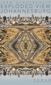 Exploded View: Johannesburg - Roman