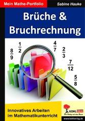 Brüche & Bruchrechnung - Mein Mathe-Portfolio