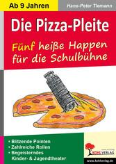 Die Pizza-Pleite - 5 heiße Happen für die Schul...
