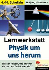 Lernwerkstatt Physik um uns herum