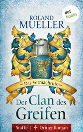 Der Clan des Greifen - Staffel I. Dritter Roman...