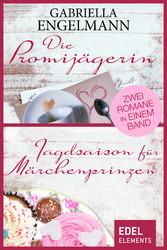 Die Promijägerin/Jagdsaison für Märchenprinzen ...
